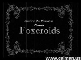 Foxeroids