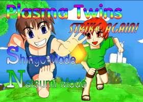 Plasma Twins strikes again